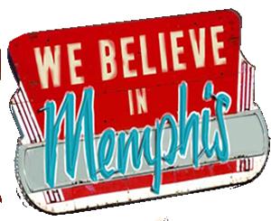 We Believe in Memphis