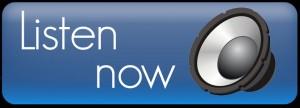 Listen-Now-Button1